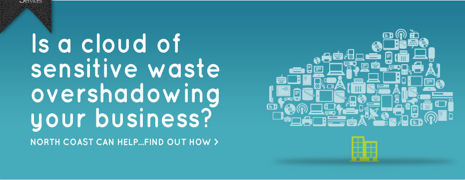 Is a cloud of sensitive waste overshadowing your business?